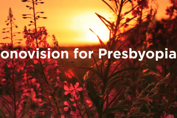 Monovision for Presbyopia